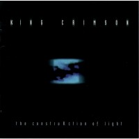 Purchase King Crimson - The ConstruKction Of Light