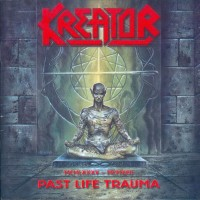 Purchase Kreator - Past Life Trauma [1985-1992]