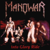 Purchase Manowar - Into Glory Ride (Silver Edition - Remastered)