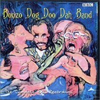 Purchase Bonzo Dog Doo Dah Band - The Complete BBC Recordings