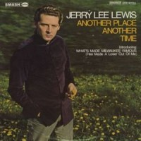 Purchase Jerry Lee Lewis - Another Place Another Time