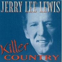 Purchase Jerry Lee Lewis - Killer Country