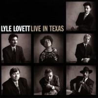 Purchase Lyle Lovett - Live In Texas