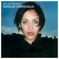 Purchase Natalie Imbruglia - Left Of The Middle