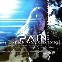 Purchase Pain - Same Old Song (CDM)