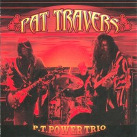 Purchase Pat Travers - P.T. Power Trio
