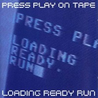 Purchase Press Play on Tape - Loading Ready Run