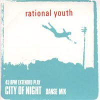 Purchase Rational Youth - City Of Night