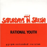 Purchase Rational Youth - Saturdays In Silesia