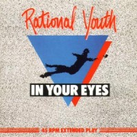 Purchase Rational Youth - In Your Eyes