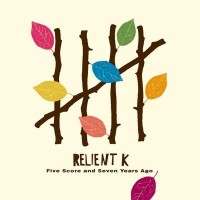 Purchase Relient K - Five Score And Seven Years Ago