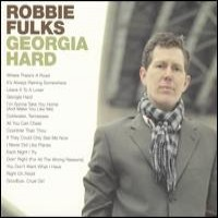 Purchase Robbie Fulks - Georgia Hard
