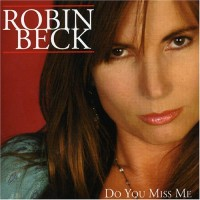 Purchase Robin Beck - Do You Miss Me