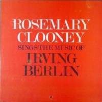 Purchase Rosemary Clooney - Rosemary Clooney Sings The Music Of Irving Berlin