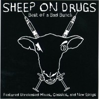 Purchase Sheep on Drugs - Best of a Bad Bunch