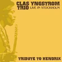 Purchase Clas Yngstrom Trio - Tribute To Hendrix