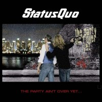 Purchase Status Quo - The Party Aint Over Yet (Limited Edition)