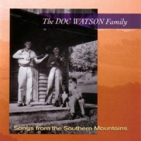 Purchase Doc Watson Family - Songs From The Southern Mountains