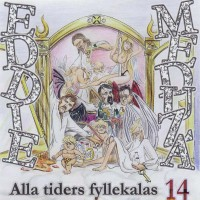 Purchase Eddie Meduza - Alla tiders fyllekalas. vol 14