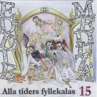 Purchase Eddie Meduza - Alla tiders fyllekalas. vol 15