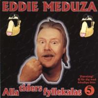 Purchase Eddie Meduza - Alla Tiders Fyllekalas Vol. 5