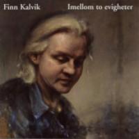 Purchase Finn Kalvik - Imellom to evigheter
