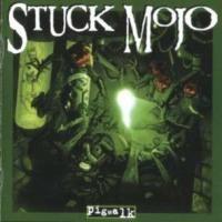 Purchase Stuck Mojo - Pigwalk