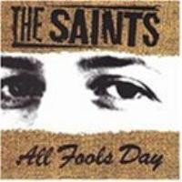 Purchase The Saints - All Fools Day