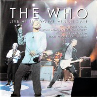 Purchase The Who - Live At The Royal Albert Hall CD3