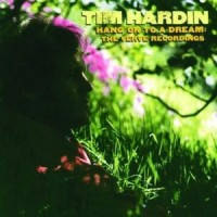 Purchase Tim Hardin - Hang On To A Dream