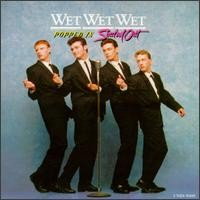 Purchase Wet Wet Wet - Popped In Souled Out