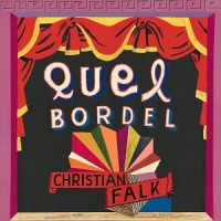 Purchase Christian Falk - Quel Bordel