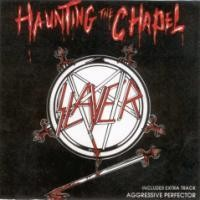 Purchase Slayer - Haunting The Chapel