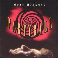 Purchase Stan Ridgway - Partyball