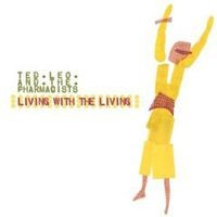 Purchase Ted Leo & The Pharmacists - Living With the Living