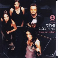 Purchase The Corrs - Live in Dublin