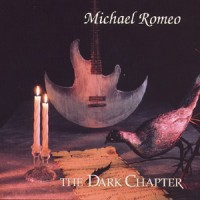 Purchase Michael Romeo - The Dark Chapter