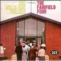 Purchase The Fairfield Four - The Bells Are Tolling