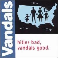 Purchase The Vandals - Hitler Bad, Vandals Good