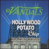 Purchase The Vandals - Hollywood Potato Chip