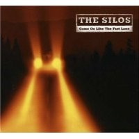 Purchase The Silos - Come On Like The Fast Lane
