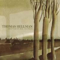 Purchase Thomas Hellman - Departure Songs