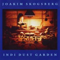 Purchase Joakim Skogsberg - Indi Dust Garden