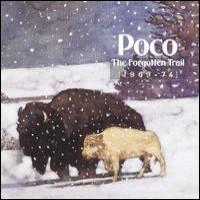 Purchase POCO - The Forgotten Trail (1969-1974) CD1