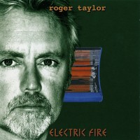 Purchase Roger Taylor - Electric Fire
