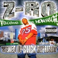 Purchase Z-Ro - Screwed Up Click Representa