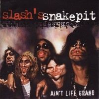 Purchase Slash's Snakepit - Ain't Life Grand