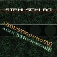 Purchase Stahlschlag - Acousticophobie