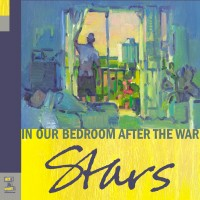 Purchase The Stars - In Our Bedroom After The War
