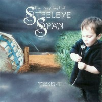 Purchase Steeleye Span - Present (Disk 1 of 2)